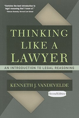 Thinking Like a Lawyer By Vandevelde, Kenneth J.