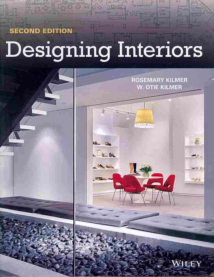 Designing Interiors By Kilmer, Rosemary/ Kilmer, W. Otie